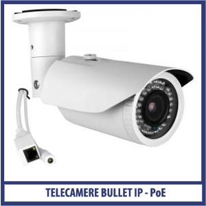 Telecamere Bullet IP - PoE